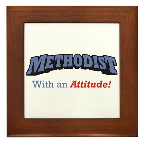 Methodist with Attitude Framed Tile