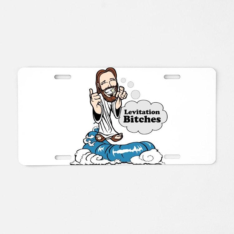 Levitation Bitches Aluminum License Plate