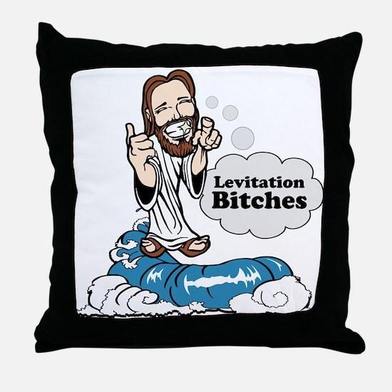 Levitation Bitches Throw Pillow