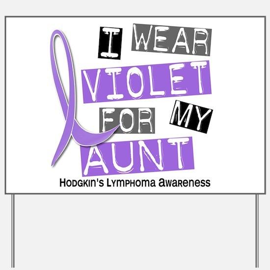 I Wear Violet 37 Hodgkin's Lymphoma Yard Sign