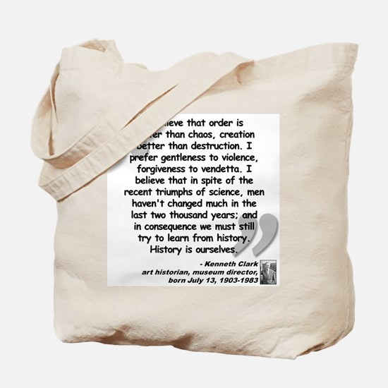 Clark Believe Quote Tote Bag
