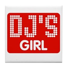 Dj's Girl Tile Coaster