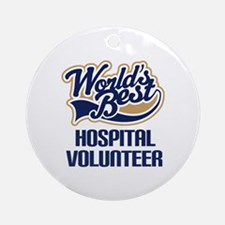 Hospital Volunteer Gift Ornament (Round)