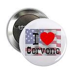 I Love Cervone Button