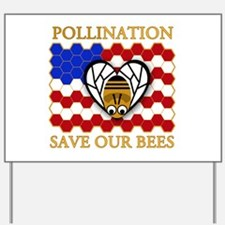 PolliNATION Save our Bees Yard Sign