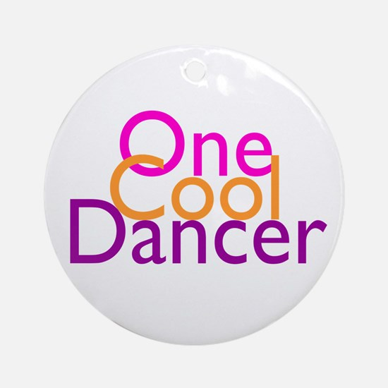 One Cool Dancer Ornament (Round)