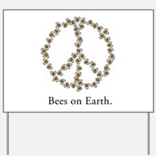 Bees on Earth (Peace) Yard Sign