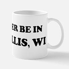 Rather be in West Allis Mug