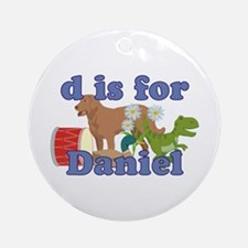 D is for Daniel Ornament (Round)