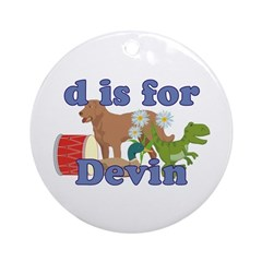 D is for Devin Ornament (Round)