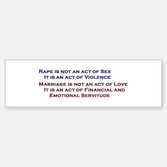 rape/sex/love/marriage Sticker (Bumper)