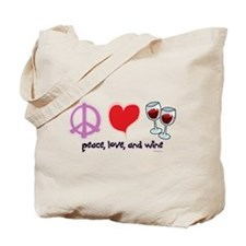 Peace, Love, and Wine Tote Bag