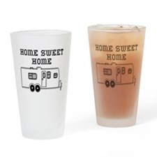 Home Sweet Home Travel Trailer Drinking Glass
