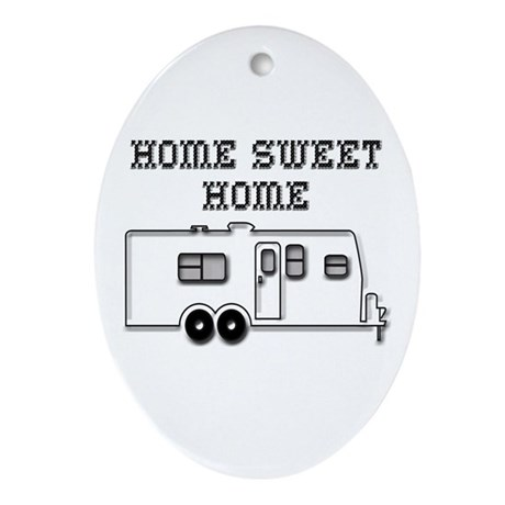 Home Sweet Home Travel Trailer Ornament (Oval)