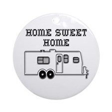 Home Sweet Home Travel Trailer Ornament (Round)