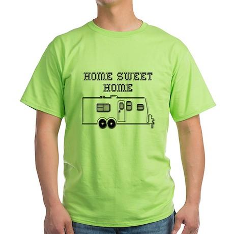 Home Sweet Home Travel Trailer Green T-Shirt