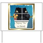 Peeping Tomcat Yard Sign