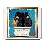 Peeping Tomcat Mousepad