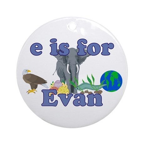 E is for Evan Ornament (Round)