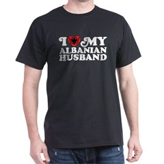 I Love My Albanian Husband T-Shirt
