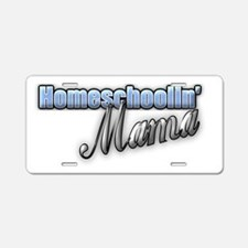 Homeschoolin' Mama Aluminum License Plate
