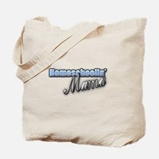 Homeschoolin' Mama Tote Bag