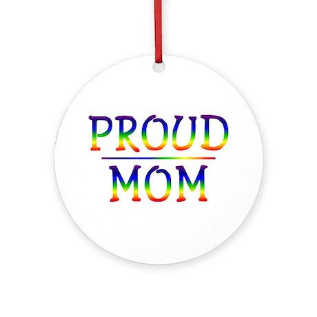 Proud Mom Ornament (Round)