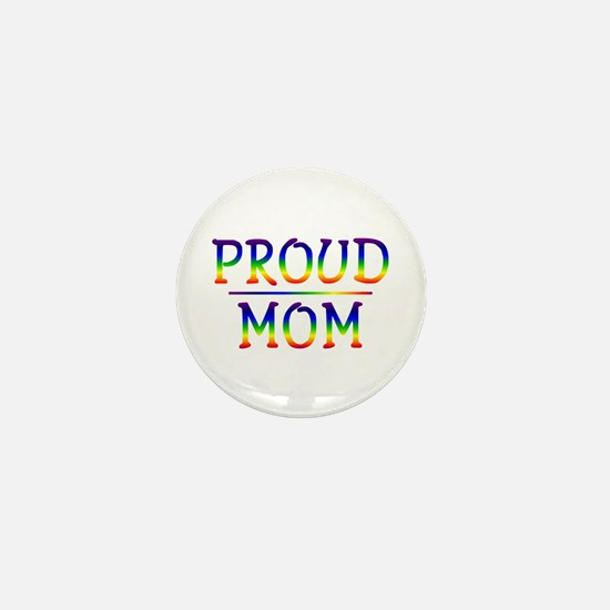 Proud Mom Mini Button
