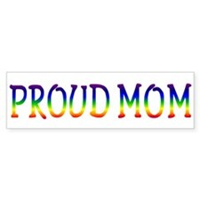 Proud Mom Bumper Bumper Sticker