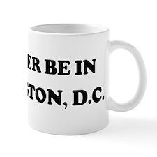 Rather be in Washington, D.C. Mug