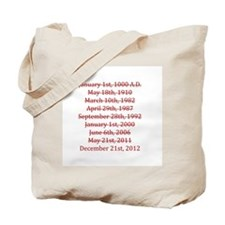 Cute The world will end Tote Bag