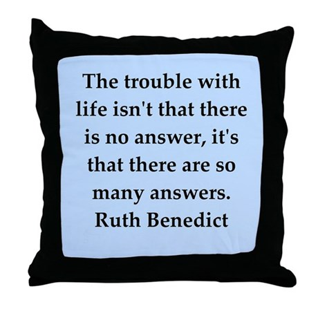 Ruth Benedict quotes Throw Pillow