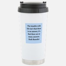 Ruth Benedict quotes Stainless Steel Travel Mug