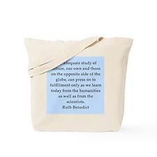 Ruth Benedict quotes Tote Bag