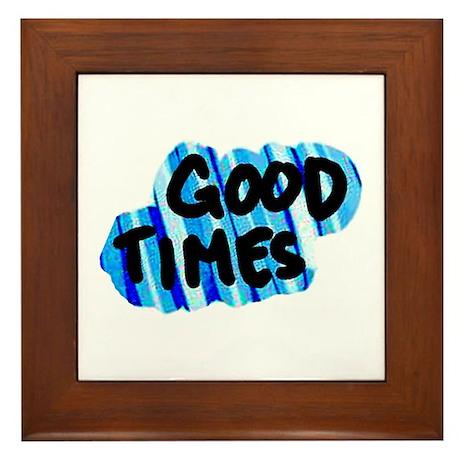 Good Times Framed Tile