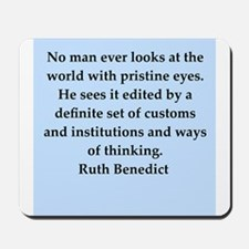 Ruth Benedict quotes Mousepad