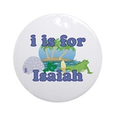 I is for Isaiah Ornament (Round)