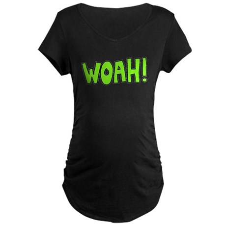 Woah! Maternity Dark T-Shirt