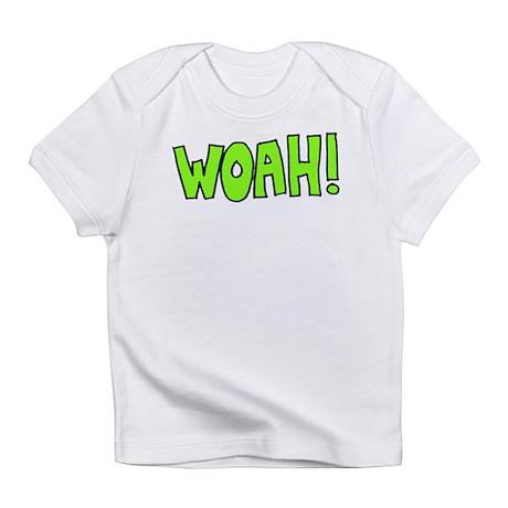 Woah! Infant T-Shirt
