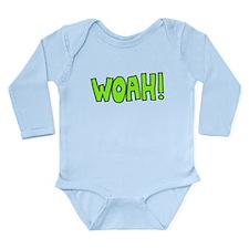 Woah! Long Sleeve Infant Bodysuit