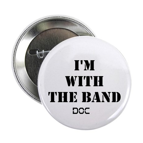 """I Am With The BAnd 2.25"""" Button"""