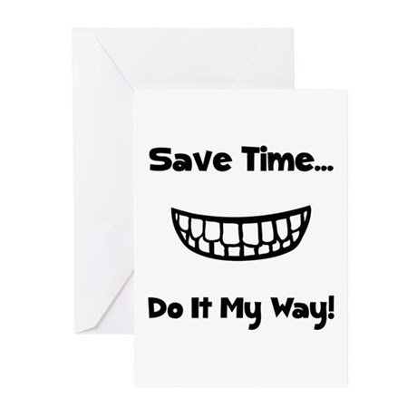 Save Time Do It My Way Greeting Cards (Pk of 10)