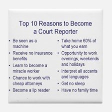 Court reporting Tile Coaster
