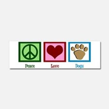 Peace Love Dogs Car Magnet 10 x 3