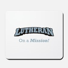 Lutheran on Mission Mousepad
