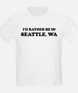 Rather be in Seattle Kids T-Shirt