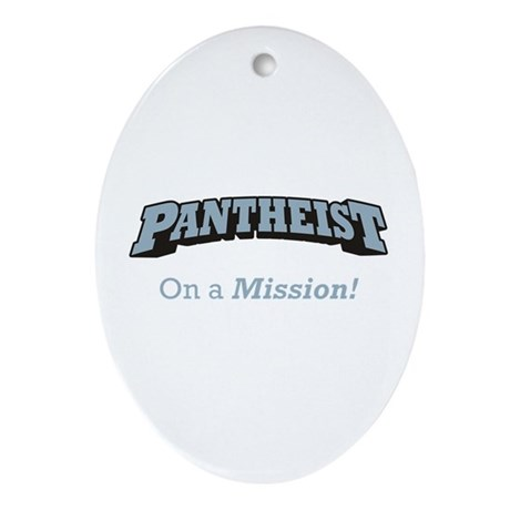 Pantheist / Mission Ornament (Oval)