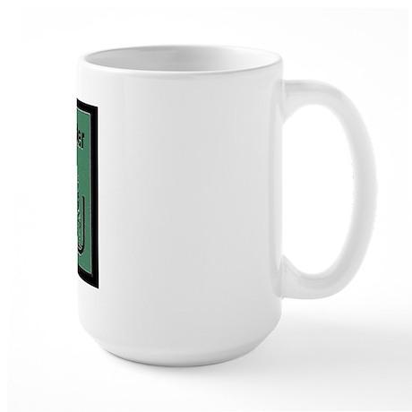 Just trying to matter Large Mug