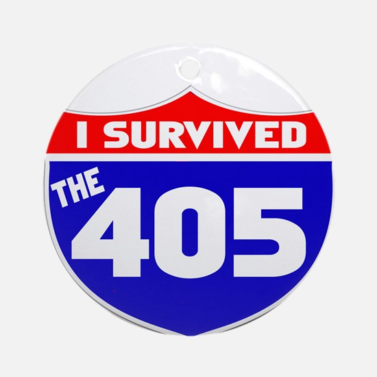 I survived the 405 Ornament (Round)