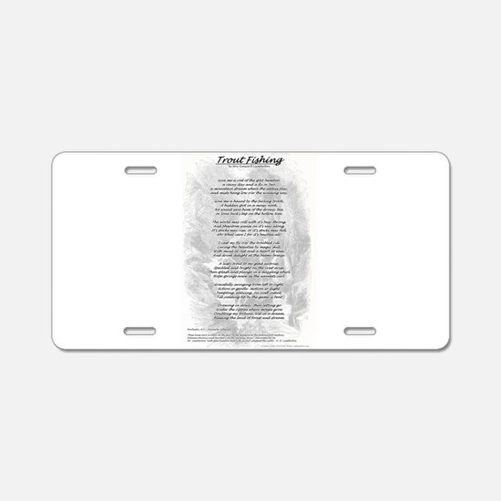 Trout Fishing Poem Aluminum License Plate
